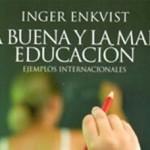 La Buena educación y mala educación
